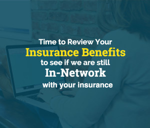 Review your Health Insurance Benefits and Network
